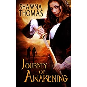 Journey of Awakening: The Triune Stones, Book 1 | [Shawna Thomas]