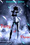 Party of Three:  A First Time Menage Story