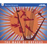 Birtwistle: The Mask of Orpheusby Harrison Birtwistle