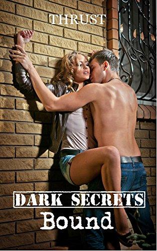 Thrust - Dark Secrets: Bound
