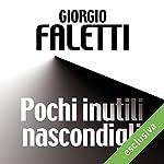 Pochi inutili nascondigli | Giorgio Faletti