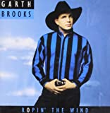 Ropin' The Wind Garth Brooks
