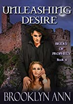 Unleashing Desire | Paranormal Romance: Vampires (brides Of Prophecy Book 4)