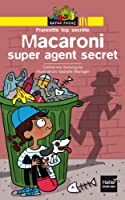 Macaroni super agent secret