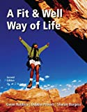 img - for A Fit and Well Way of Life with Exercise Band book / textbook / text book