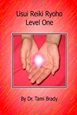 Usui Reiki Ryoho- Level One