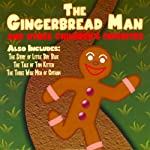 The Gingerbread Man and Other Children's Favorites | Joseph Jacobs,Beatrix Potter,L. Frank Baum