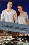 img - for Lessons on Love (Love in the Bayou City of Texas) (Volume 3) book / textbook / text book