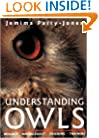 Understanding Owls: Biology, Management, Breeding, Training