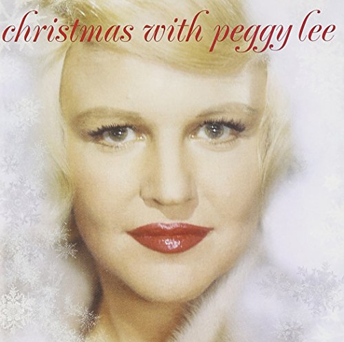 Peggy Lee - Christmas with Peggy Lee - Zortam Music