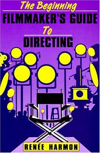 Image for The Beginning Filmmaker's Guide to Directing