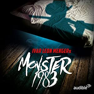 Monster 1983: Die komplette Staffel Hörspiel