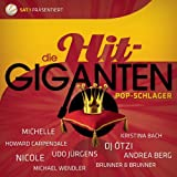 Die Hit Giganten - Pop Schlager