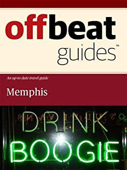 memphis travel guide - offbeat guides