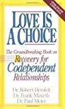 Love Is A Choice Breaking The Cycle Of Addictive Relationships