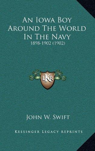 An Iowa Boy Around the World in the Navy: 1898-1902 (1902)