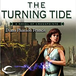 The Turning Tide: Crosspointe, Book 3 | [Diana Pharaoh Francis]