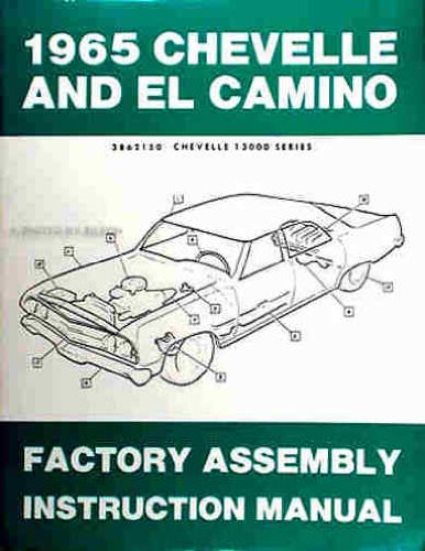 1965-chevrolet-chevelle-ss-malibu-el-camino-factory-assembly-instruction-manual-includes-300-deluxe-