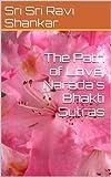 The Path of Love, Narada's Bhakti Sutras