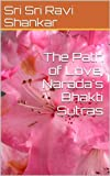 img - for The Path of Love, Narada's Bhakti Sutras book / textbook / text book