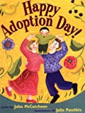 Happy Adoption Day! (0316603236) by McCutcheon, John