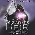 The Wizard's Heir | Devri Walls