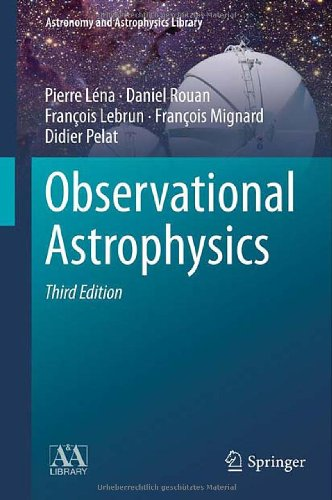 Observational Astrophysics (Astronomy And Astrophysics Library)