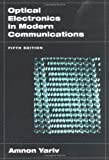 img - for Optical Electronics in Modern Communications (The Oxford Series in Electrical and Computer Engineering) book / textbook / text book