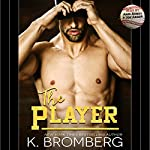 The Player | K. Bromberg