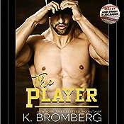 The Player | [K. Bromberg]
