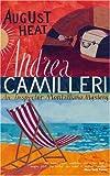 Andrea Camilleri August Heat (Montalbano 10)