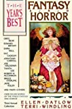 The Year's Best Fantasy and Horror: Third Annual Collection (031204450X) by Terri Windling
