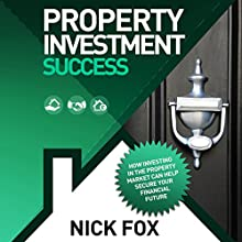 Property Investment Success (       UNABRIDGED) by Nick Fox Narrated by Michael Rhys
