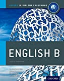 IB English B Course Book: Oxford IB Diploma Programme (English B For Ib Diploma Programme)