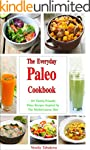 The Everyday Paleo Cookbook: 101 Fami...
