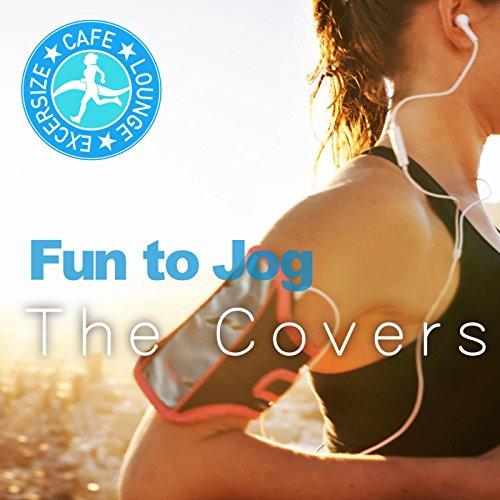 楽しくジョギング?The Covers