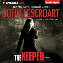 The Keeper: Dismas Hardy, Book 15 (       UNABRIDGED) by John Lescroart Narrated by David Colacci