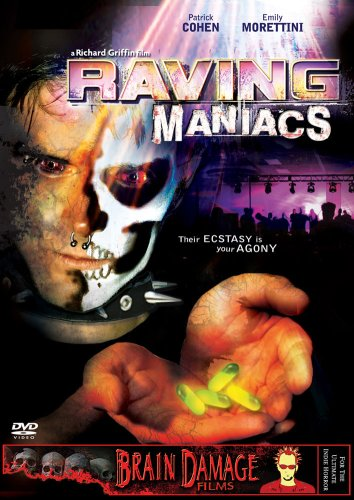 Raving Maniacs movie