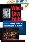 When Law Fails: Making Sense of Misca...
