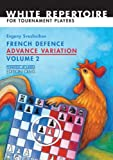 img - for French Defence Advance Variation: Volume Two (Progress in Chess) book / textbook / text book