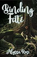 Binding Fate (The Fates Align Series) (Volume 1)