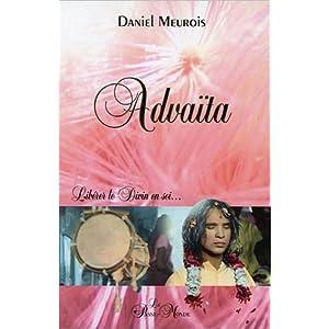 Advaïta - Libérer le Divin en soi