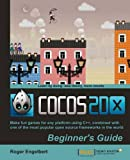 Cocos2d-X by Example Beginner's Guide