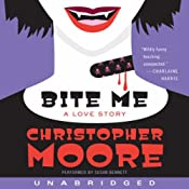 Bite Me: A Love Story | [Christopher Moore]