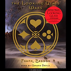 The Looking Glass Wars, Book 1(REQ) - Frank Beddor