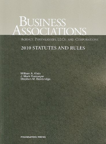 Business Associations Agency, Partnerships, LLCs and Corporations, 2010 Statutes and Rules
