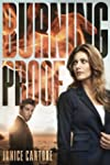 Burning Proof (Cold Case Justice Book 2)