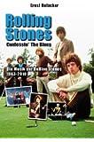 Rolling Stones - Confessin' the Blues: Die Musik der Rolling Stones 1963-2010