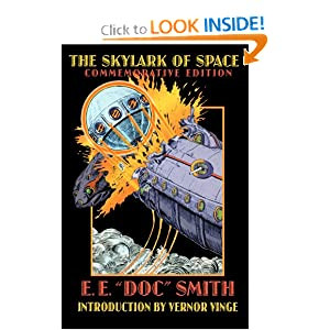 The Skylark of Space (Bison Frontiers of Imagination) by