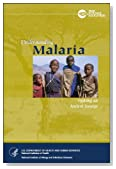 Understanding Malaria: Fighting an Ancient Scourge